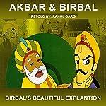 Birbal's Beautiful Explantion | Rahul Garg