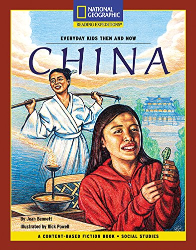 Content Based Chapter Books Fiction  Social Studies  Everyday Kids Then And Now   China  National Geographic Bookroom