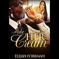 Make Her Cream (English Edition)