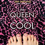 The Queen of Cool | Cecil Castellucci
