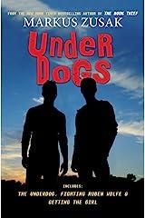 Underdogs Paperback