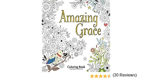 Amazon.com: Amazing Grace Adult Coloring Book (Coloring Faith ...