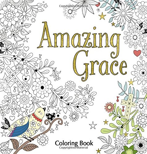Amazing Grace Adult Coloring Book Faith