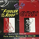 4 Great Musicals: Fiddler on the Roof, Gypsy, Man of La Mancha, Funny Gir by Various