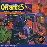Operator #5: Crime's Reign of Terror   Curtis Steele