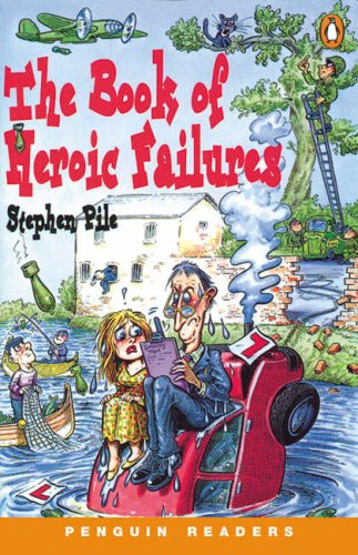 The Book of Heroic Failures (Penguin Joint Venture Readers) (English and Spanish Edition)