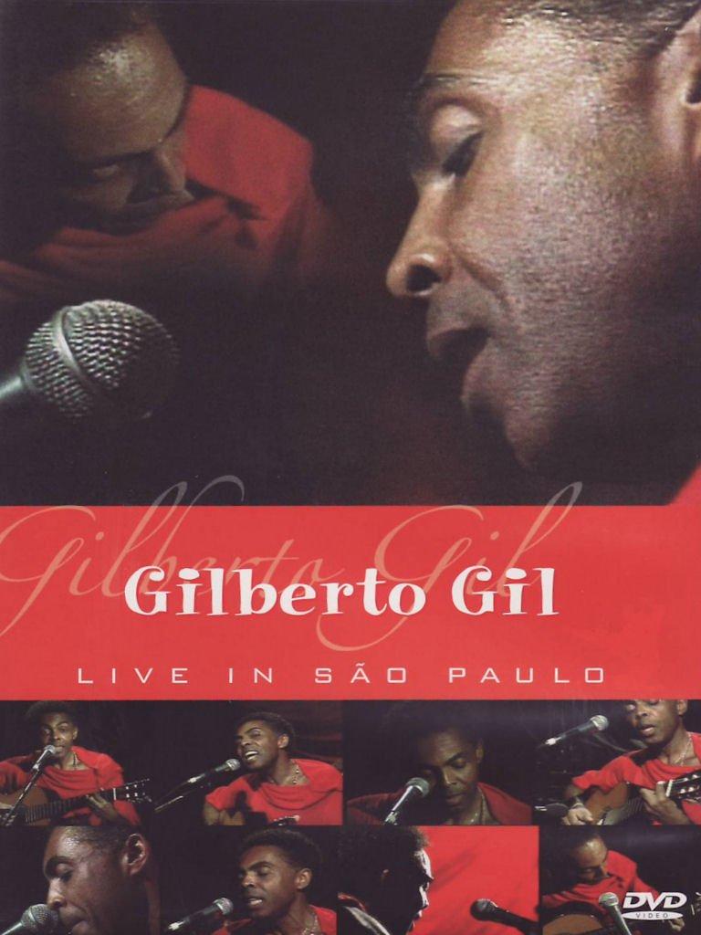 Gilberto Gil: Live in Sao Paulo