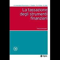 La tassazione degli strumenti finanziari - III edizione