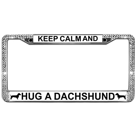Amazon.com: GND Bling License Plate Frame Keep Calm and Hug Your Dog ...