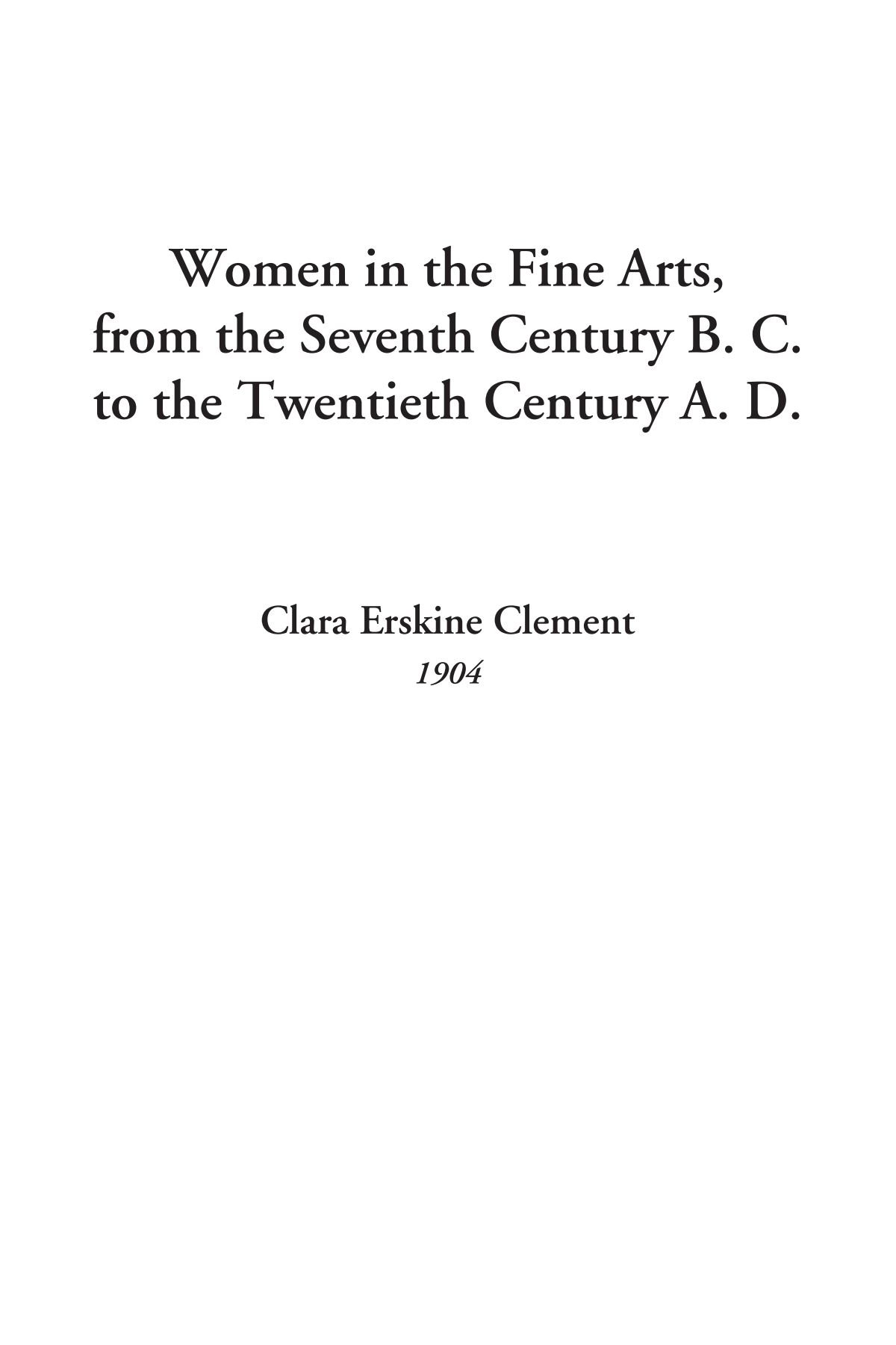 Women in the Fine Arts, from the Seventh Century B. C. to the Twentieth Century A. D. pdf