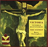 Victoria: Tenebrae Responsories - for Maundy Thursday, for Good Friday, and for Holy Saturday