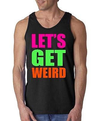 73c44ad27a86dc Amazon.com  Shop4Ever Let s Get Weird Men s Tank Top Funny Tank Tops ...