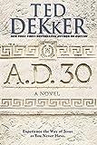 A. D. 30, Ted Dekker, 1599954184