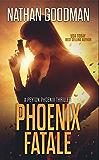 Phoenix Fatale (A Peyton Phoenix Thriller)