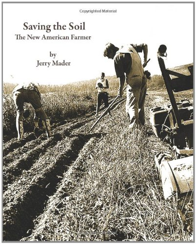 Download Saving the Soil--The New American Farmer pdf
