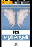 Noi e gli angeli