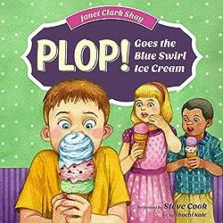 Plop! Goes the Blue Swirl Ice Cream
