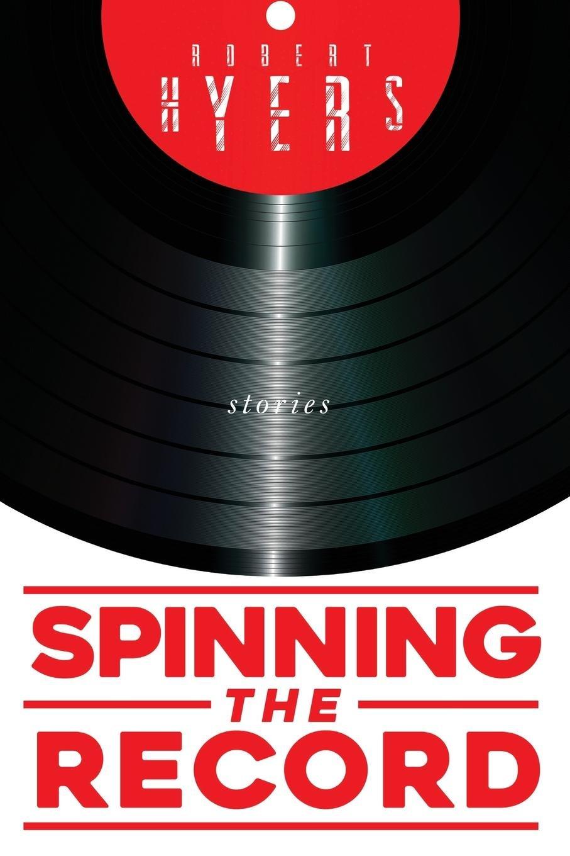 Spinning the Record: Amazon.es: Hyers, Robert: Libros en idiomas extranjeros