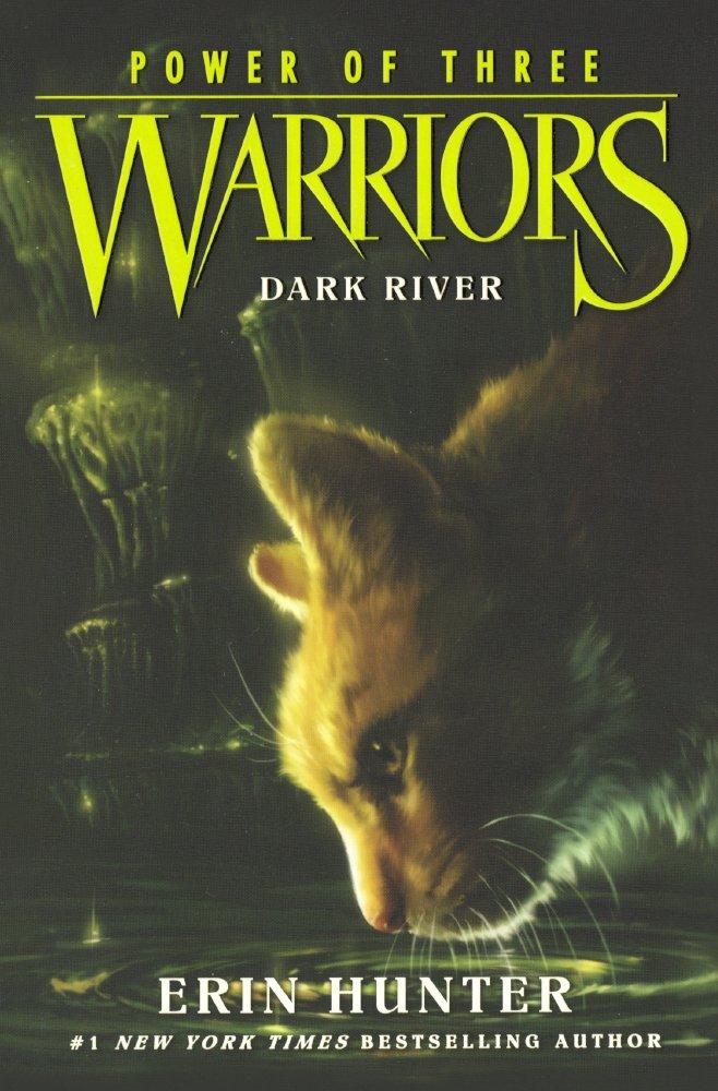 Dark River (Turtleback School & Library Binding Edition) (Warriors: Power of Three) pdf epub