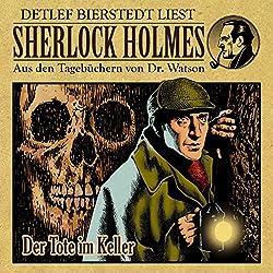 Der Tote im Keller (Sherlock Holmes: Aus den Tagebüchern von Dr. Watson)