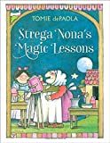 Strega Nona's Magic Lessons (A Strega Nona Book)