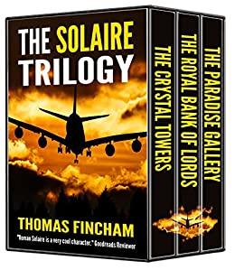 The Solaire Trilogy (A Secret Agent Spy Action Thriller) by [Fincham, Thomas]