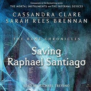 Saving Raphael Santiago Audiobook