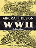 world war two planes - Aircraft Design of WWII: A Sketchbook