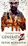 Generation Z: The Queen of the Dead (Volume 2)