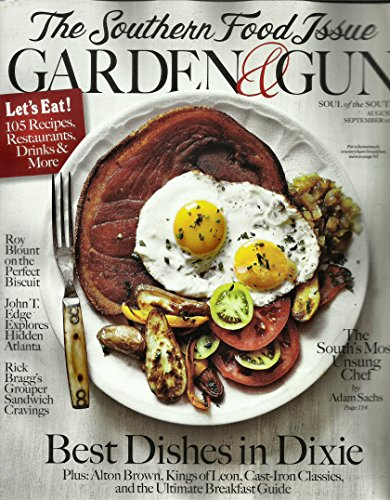 Garden and Gun Magazine August/september 2014 { Best Dishes I N Dixie]