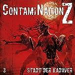 Stadt der Kadaver (ContamiNation Z 3) | Dane Rahlmeyer