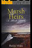 Marsh Heirs - A Black Comedy