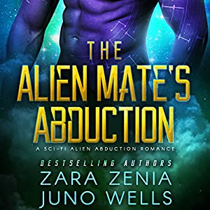 The Alien Mate's Abduction Audiobook