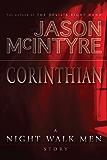 The Night Walk Men: Corinthian