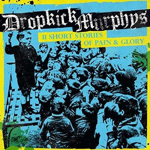 CD : Dropkick Murphys - 11 Short Stories Of Pain & Glory (Japan - Import)