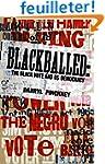 Blackballed: The Black Vote and US De...