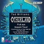 Fluss aus blauem Feuer (Otherland 2) | Tad Williams