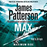 Max: Maximum Ride | James Patterson