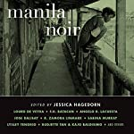 Manila Noir | Jessica Hagedorn