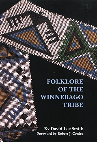 Folklore of the Winnebago Tribe