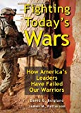 Fighting Today's Wars, David G. Bolgiano and James M. Patterson, 0811707768