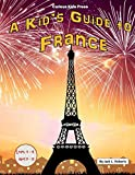 img - for A Kid's Guide to France book / textbook / text book