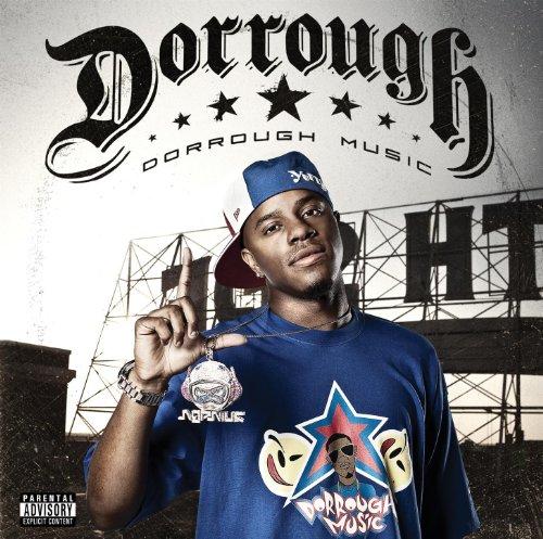 Dorrough Music [Explicit]