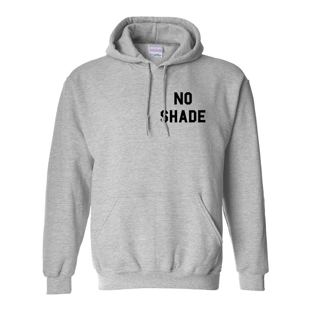 No Shade Funny Chest Pullover Hoodie
