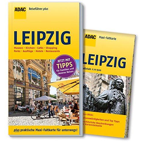 ADAC Reiseführer plus Leipzig: mit Maxi-Faltkarte zum Herausnehmen