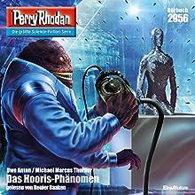 Das Hooris-Phänomen (Perry Rhodan 2956) Hörbuch von Uwe Anton, Michael Marcus Thurner Gesprochen von: Renier Baaken