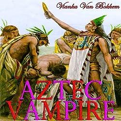Aztec Vampire