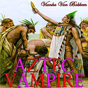 Aztec Vampire Audiobook