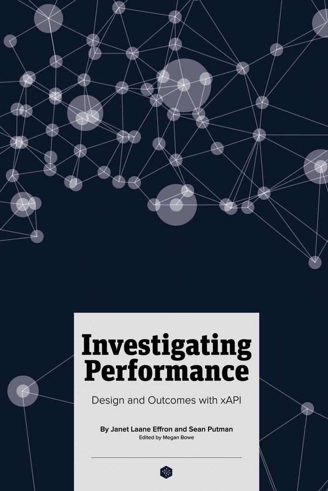 Read Online Investigating Performance: Design and Outcomes With Xapi ebook