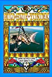 Tales from the Wild Blue Yonder * TAKING MEXICO FLYING *, John Quinn Olson, 0982070349